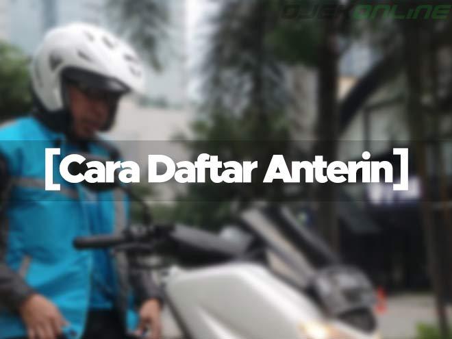 Cara Daftar Anterin Driver Online