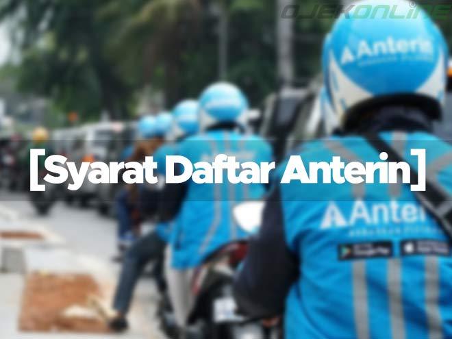 Syarat Daftar Anterin Driver Online