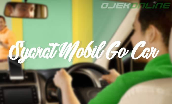 Syarat Mobil Go Car Terbaru